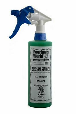 Poorboys Bird Sh#t Remover With Trigger Cleaning Bird Droppings Bugs Salt  473mL • 10.89£
